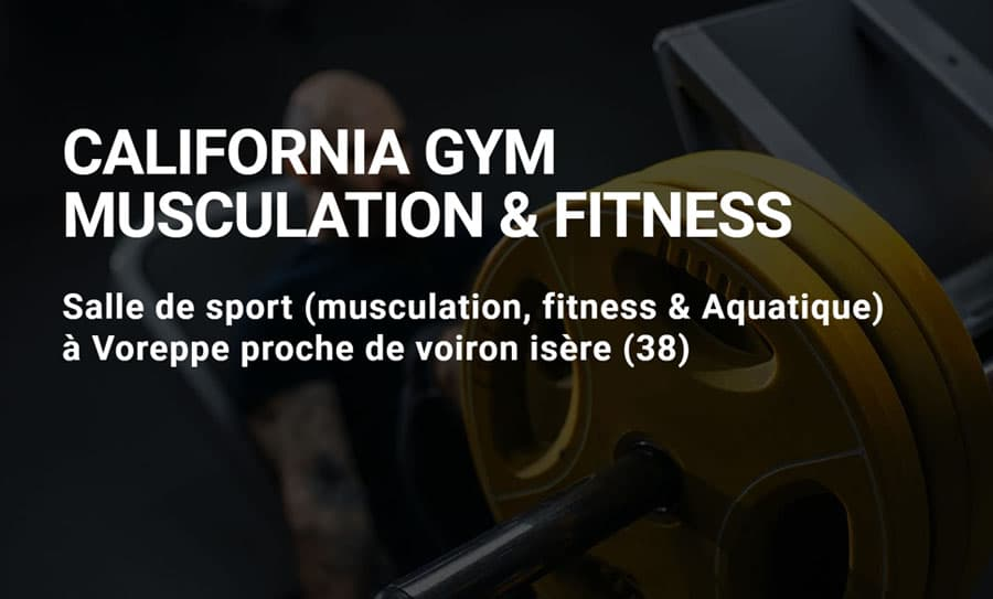 Californiagym - salle de sport a voreppe 38