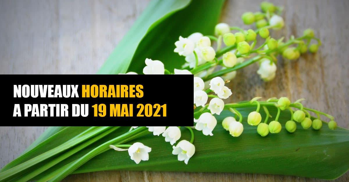 modification des horaires en mai 2021